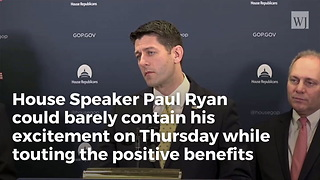 Paul Ryan Details Billions Of Tax Reform Benefits:'This Is Just Getting Started' (Video)2 - Video