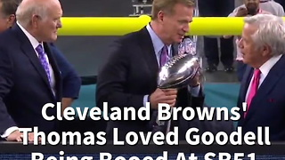 Cleveland Browns' Thomas Loved Goodell Being Booed At SB51 - Video