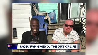Radio fan gives DJ the gift of life - Video