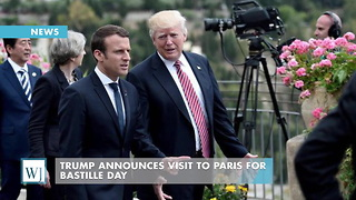 Trump Announces Visit To Paris For Bastille Day - Video