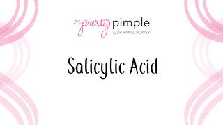 Salicylic Acid, Pretty Pimple - Video