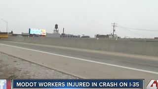 Three MoDOT workers hurt in crash on I-35 - Video