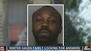 Winter Haven family looking for answers after man gunned down - Video