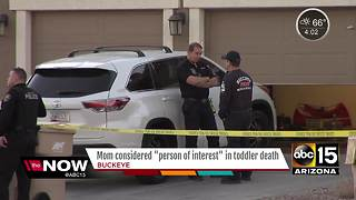 Mom considered 'person of interest' in Buckeye toddler death - Video