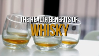The Health Benefits of Whisky - Video