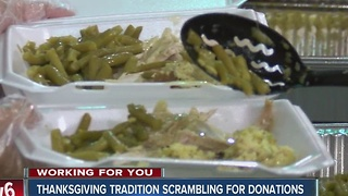 Thanksgiving tradition scrambling for donations