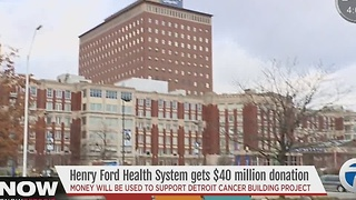 Man donates $40 million to Henry Ford Health System - Video