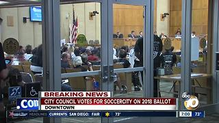 City Council Votes for SoccerCity on 2018 Ballot - Video