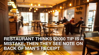 Restaurant Thinks $3000 Tip is a Mistake, Then They See Note on Back of Man's Receipt - Video