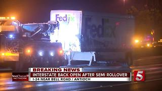 I-24 Reopens After Semi Crash In Antioch - Video