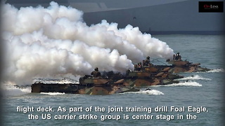 Show of Force,USS Carl Vinson Moves Into Waters of South Korea, - Video
