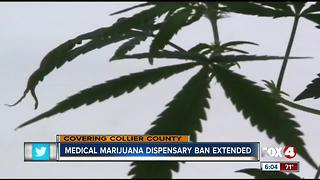 Ban extended on medical marijuana dispensaries in Collier County - Video