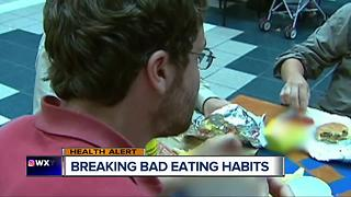 Breaking bad eating habits - Video