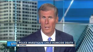 Racine police investigate death of 3-year-old as a homicide - Video