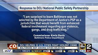 Baltimore not chosen for Department of Justice partnership to combat violent crime