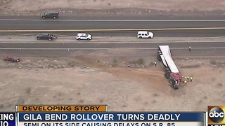 Semi truck involved in deadly crash near Gila Bend - Video