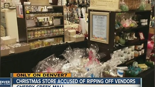 Christmas store accused of ripping off vendors - Video