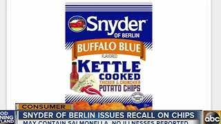 Snyder of Berlin issues potato chip recall over salmonella risk - Video