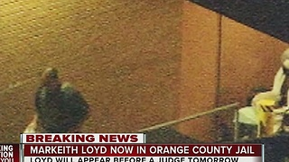 Markeith Loyd now in Orange County Jail - Video