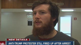 Anti-Trump protester speaks out after arrest