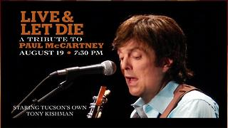 Live and Let Die: A Paul McCartney Tribute - Video