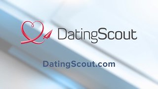 Dating Scout discusses the needs of online dating.