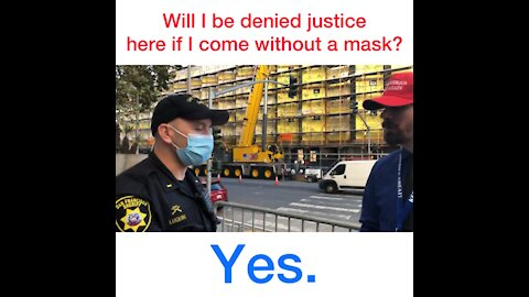10/27/20: SF Sheriff Dept Lieutenant will deny justice to unmasked citizen