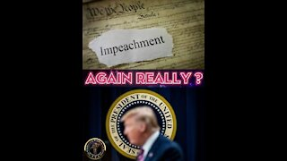 THE TRUTH BEHIND DEMOCRATS IMPEACHMENT PUSH AGAIN