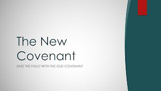 Hebrews Chapter 8 - The New Covenant