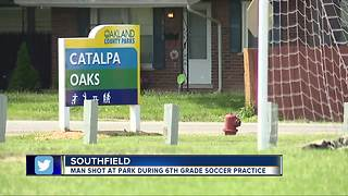Man shot at Southfield park during 6th grade soccer practice - Video