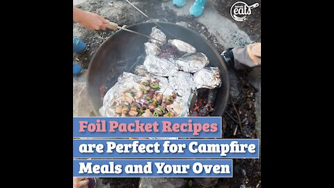 Foil Packet Recipes are Perfect for Campfire Meals and Your Oven