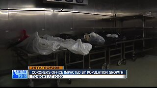 STATE OF 208: Coroner's office impacted by population growth