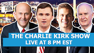 THE CHARLIE KIRK SHOW FT. MADISON CAWTHORN, CONGRESSMAN LOUIE GOHMERT & LT. GEN. MCINERNEY!