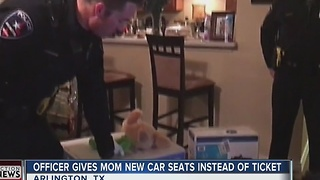 Texas Officer Buys Car Seats For Mom He Pulled Over - Video