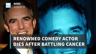 Renowned Comedy Actor Dies After Battling Cancer - Video