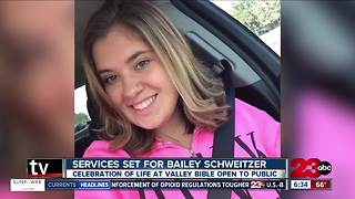 Services scheduled for today for Bailey Schweitzer - Video