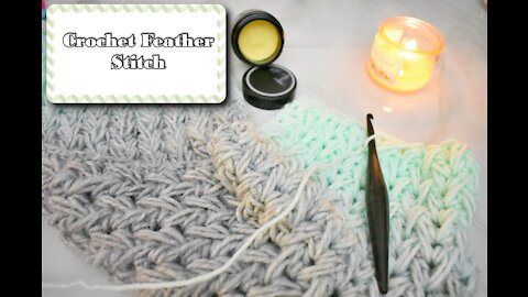 How to Crochet the Feather Stitch