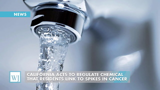 California Acts To Regulate Chemical That Residents Link To Spikes In Cancer - Video