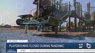 San Diego's playgrounds remain closed during pandemic