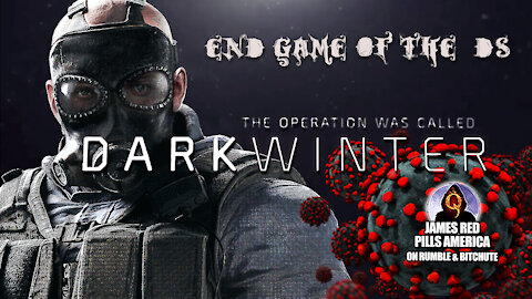 The Operation Was Called 'DARK WINTER': End Game Of The [DS]..?! America's Dystopian Future Awaits!