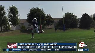 Pee Wee Play of the Week: Fishers' Carsen Eloms scores  three touchdowns - Video