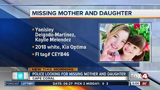 Mother and daughter reported missing in Cape Coral - Video
