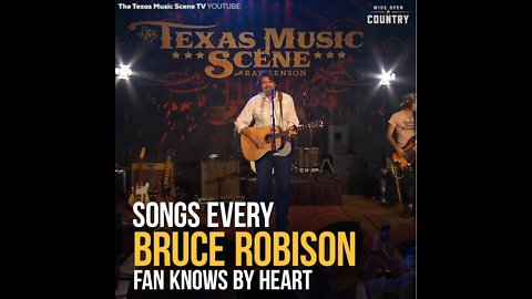 The 10 Best Bruce Robison Songs, Ranked