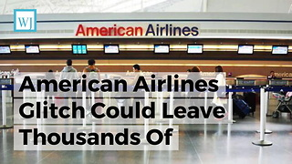 American Airlines Glitch Could Leave Thousands Of Holiday Flights Stranded Without Pilots - Video
