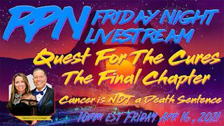 Quest for The Cures with Charlene & Ty Bollinger on Fri. Night Livestream