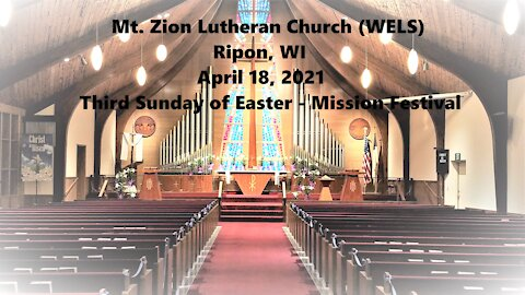 Mt. Zion Lutheran Church (WELS), Ripon, WI 4-18-21
