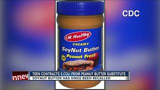 Teen contracts E. coli from peanut butter substitute - Video