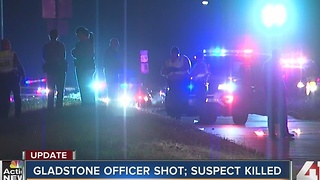 Gladstone officer shot, suspect killed - Video