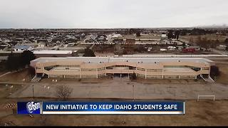 New initiative to keep Idaho students safe - Video