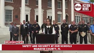 News Conference: Safety and security at Manatee Co. schools